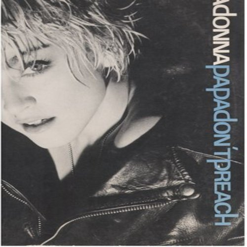 Madonna - Papa Don't Preach (5:43 minutes Extended Dance Club Version)/Pretender (4:28 minutes) (12 inch 45rpm vinyl Maxi Single with picture cover) (wol, soc) - EX8/VG7 - LP Records