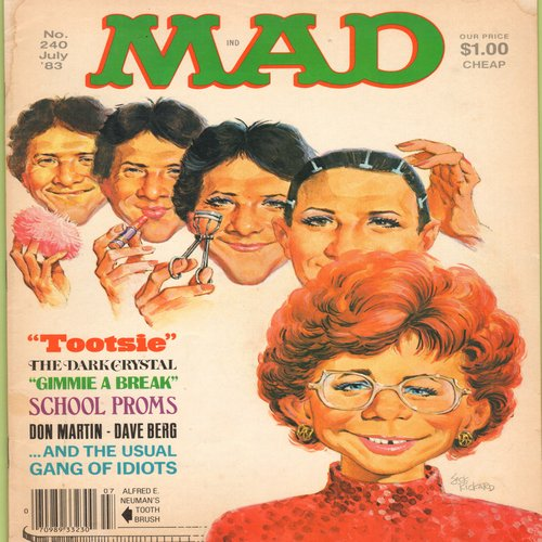 Mad Magazine - MAD Magazine - The Tootsie Issue (No. 240 July 1983) - Also includes Parody of Gimmie A Break, High School Proms (Highly Collectible - EX8/ - Mad Magazine