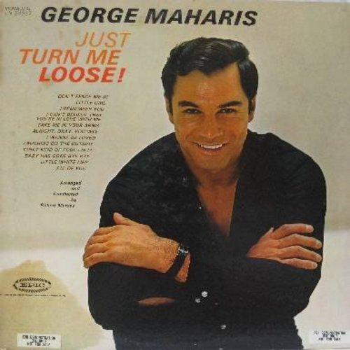 Maharis, George - Just Turn Me Loose!: Don't Fence Me In, What Kind Of Fool Am I?, I Wanna Be Loved, I Remember You, Little White Lies (vinyl MONO LP record, DJ advance pressing) - M10/VG7 - LP Records