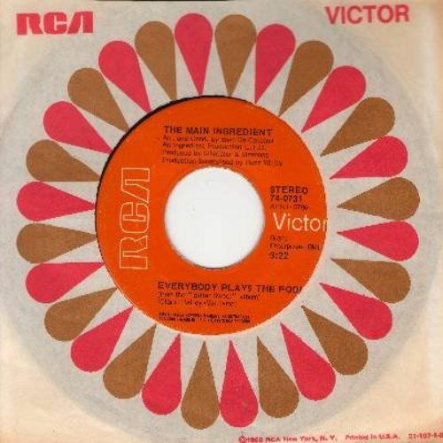 Main Ingredient - Everybody Plays The Fool/Who Can I Turn To (When Nobody Needs Me) (with RCA company sleeve) - EX8/ - 45 rpm Records