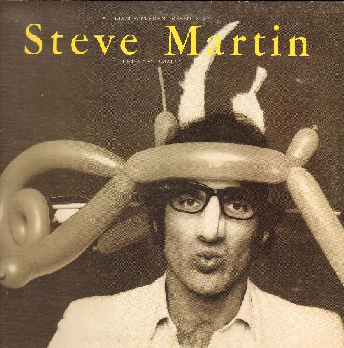 Martin, Steve - Let's Get Small - Steve  Martin's 1977 Comedy Debut album (vinyl STEREO LP record, gate-fold cover) - NM9/VG7 - LP Records