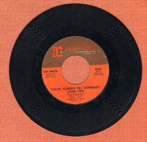 Martin, Dean - You're Nobody Till Somebody Loves You/You'll Always Be The One I Love - EX8/ - 45 rpm Records