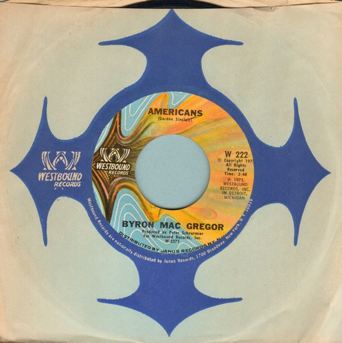 MacGregor, Byron - Americans (written and first recorded by Gordon Sinclair)/America The Beautiful (Instrumental) (1973 first issue with Westbound company sleeve) - M10/ - 45 rpm Records