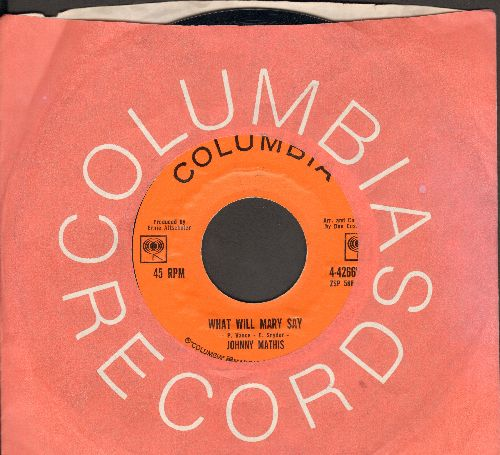 Mathis, Johnny - What Will Mary Say?/Quiet Girl (with Columbia company sleeve) - NM9/ - 45 rpm Records