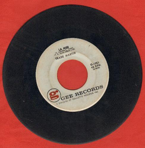 Martin, Trade - La Mer/Loving You - VG6/ - 45 rpm Records