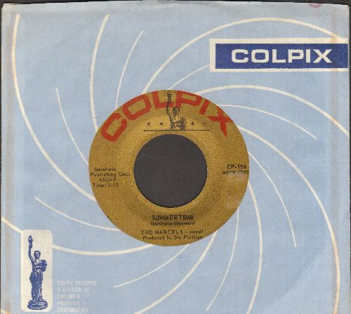 Marcels - Summertime/Teeter Totter Love (with vintage Colpix company sleeve) - EX8/ - 45 rpm Records