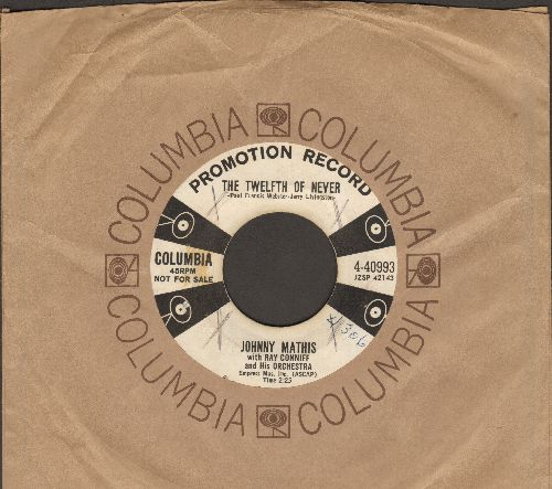 Mathis, Johnny - The Twelfth Of Never/Chances Are (DJ advance pressing with vintage Columbia company sleeve)(wol) - EX8/ - 45 rpm Records
