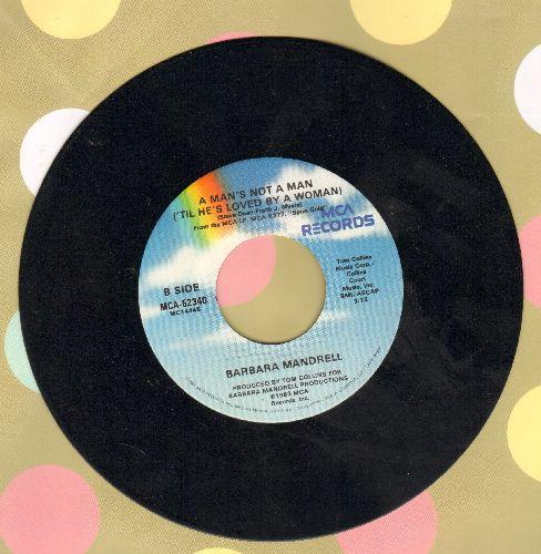 Mandrell, Barbara - Happy Birthday Dear Heartache/A Man's Not A Man ('Til He's Loved By A Woman) - EX8/ - 45 rpm Records