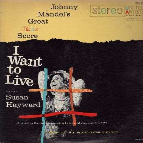 Mandel, Johnny - I Want To Live - Original Motion Picture Jazz Score by Johnny Mandel (vinyl LP record, RARE vintage STEREO pressing!) - NM9/VG6 - LP Records