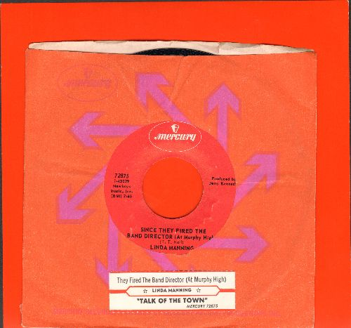 Manning, Linda - Since They Fired The Band Director (At Murphy High)/Talk Of The Twon (FANTASTIC Country-Novelty 2-sider! - with Mercury company sleeve and juke box label) - NM9/ - 45 rpm Records