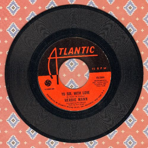 Mann, Herbie - To Sir, With Love/Hold Back (Just A Little) - NM9/ - 45 rpm Records