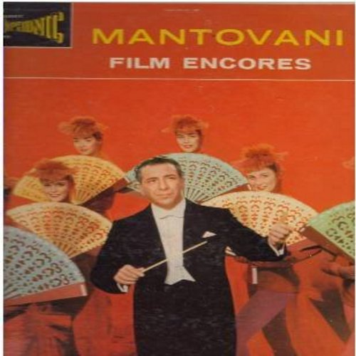 Mantovani - Film Encores Vol. 2: The High And The Mighty, Friendly Persuasion, Tammy, Secret Love, When You Wish Upon A Star, Que Sera Sera (vinyl STEREO LP record) - EX8/EX8 - LP Records