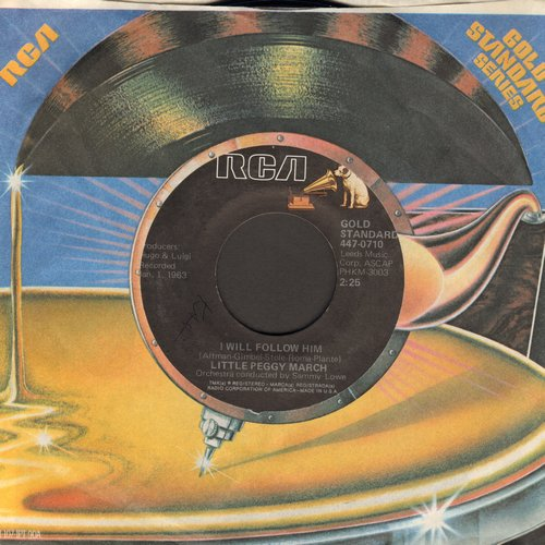 March, Little Peggy - I Will Follow Him/Hello Heartache, Goodbye Love (double-hit re-issue with RCA company sleeve) - M10/ - 45 rpm Records