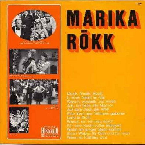 Rokk, Marika - Marika Rokk: Musik Musik Musik, Fuer eine Nacht voller Seligkeit, Wenn es Fruehling wird, Auf dem dach der Welt (German pressing, sung in German - Original recordings from 1930s & 1940s films - Hungarian-born Marika Rokk was a major movie s