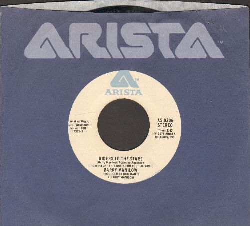 Manilow, Barry - Riders To The Stars/This One's For You (with Arista company sleeve) - NM9/ - 45 rpm Records