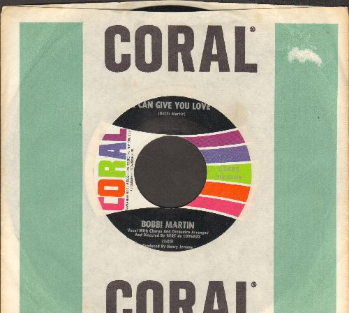 Martin, Bobbi - I Can Give You Love/Sometimes (with Coral company sleeve) - NM9/ - 45 rpm Records