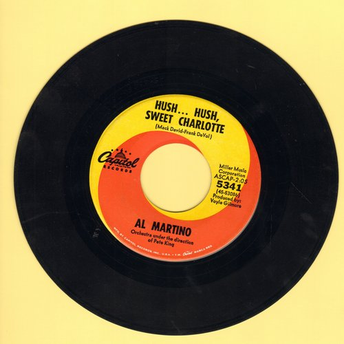 Martino, Al - Hush Hush Sweet Charlotte (Love Theme from Cult Classic Bette Davis Horror Film)/My Heart Would Know  - VG7/ - 45 rpm Records