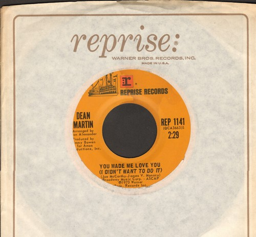 Martin, Dean - You Made Me Love You (I Didn't Want To Do It)/Amor Mio (with Reprise company sleeve) - EX8/ - 45 rpm Records