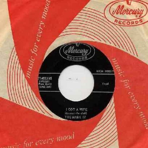 Mark IV - Ah-Ooo-Gah/I Got A Wife (FANTASTIC Vintage Rock & Roll two-sider!) (with RARE red/white vintage Mercury company sleeve) - NM9/ - 45 rpm Records