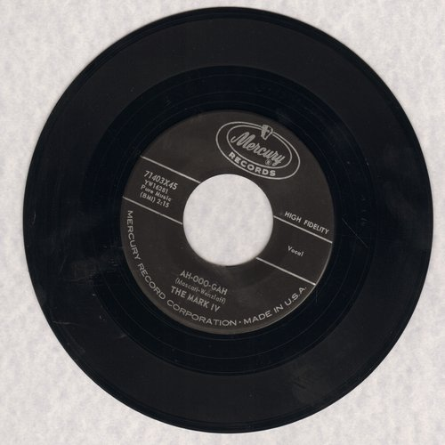 Mark IV - Ah-Ooo-Gah/I Got A Wife (FANTASTIC Vintage Rock & Roll two-sider!) (sol) - VG7/ - 45 rpm Records