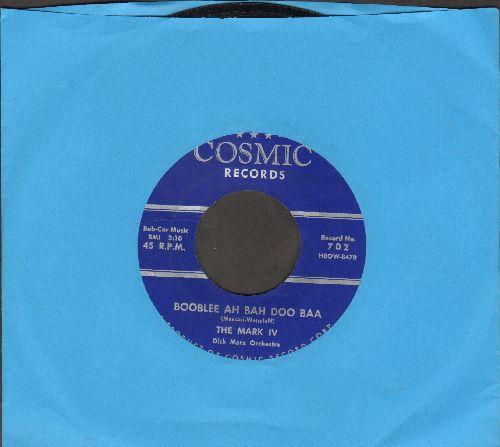 Mark IV - Goose Bumps/Booblee Ah Bah Doo Baa - NM9/ - 45 rpm Records