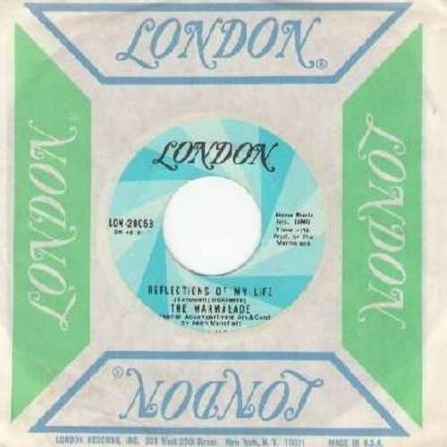 Marmalade - Reflections Of My Life/Rollin' My Thing (with vintage London company sleeve) - NM9/ - 45 rpm Records