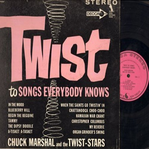 Marshal, Chuck & The Twist-Stars - Twist To Songs Everybody Knows: In The Mood, Tammy, Blueberry Hill, A-Tisket A-Tasket (vinyl STEREO LP record, DJ advance pressing) - NM9/EX8 - LP Records