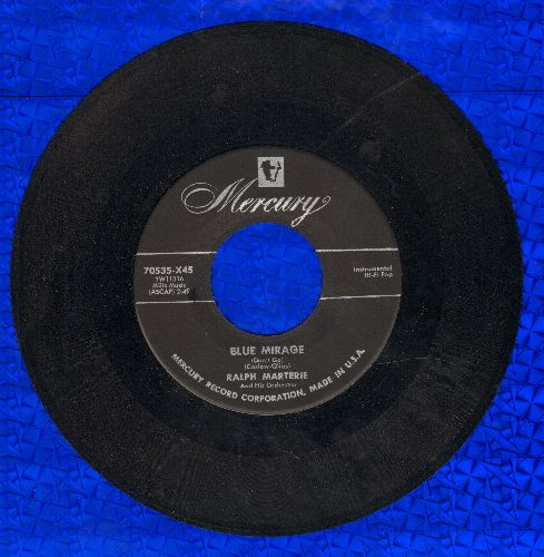 Marterie, Ralph & His Orchestra - Blue Mirage/Remember Me - VG7/ - 45 rpm Records