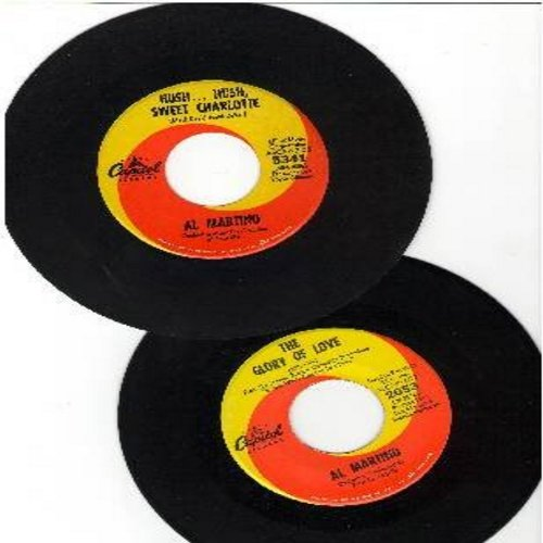 Martino, Al - 2 for 1 Special: The Glory Of Love/Hush…Hush, Sweet Charlotte (2 vintage first issue 45rpm records for the price of 1!) - EX8/ - 45 rpm Records