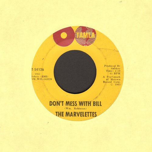 Marvelettes - Don't Mess With Bill/Anything You Wanna Do  - VG6/ - 45 rpm Records