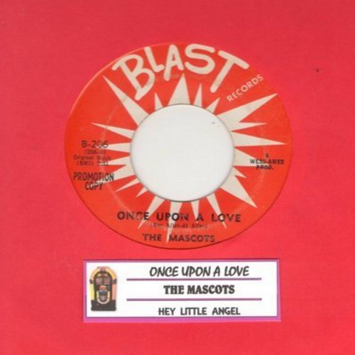 Mascots - Hey Little Angel/Once Upon A Love (DJ advance pressing) - EX8/ - 45 rpm Records