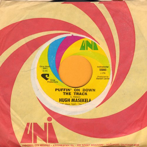 Masekela, Hugh - Puffin' On Down The Track/Do Me So La So So (with Uni company sleeve)(bb) - EX8/ - 45 rpm Records