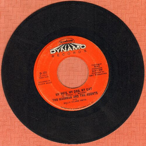 Maskman & The Agents - My Wife, My Dog, My Cat/Love Bandito - EX8/ - 45 rpm Records