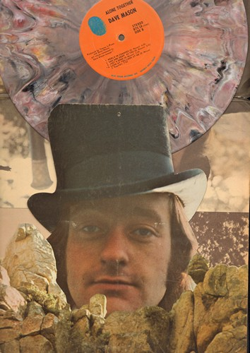 Mason, Dave - Alone Together: Only You Know And I Know, Shouldn't Have Took More Than You Gave, World In Changes, Sad And Deep As You (vinyl STEREO LP record, bubble-gum vinyl in gate-fold cover) - NM9/VG6 - LP Records