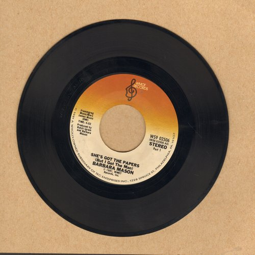 Mason, Barbara - She's Got Papers (But I Got The Man) (Parts 1+2) (1981 Soul Classic) - EX8/ - 45 rpm Records