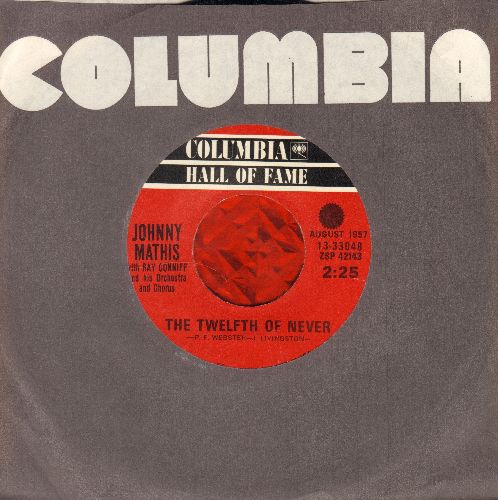 Mathis, Johnny - The Twelfth Of Never/Wonderful! Wonderful! (double-hit re-issue with Columbia company sleeve) - EX8/ - 45 rpm Records