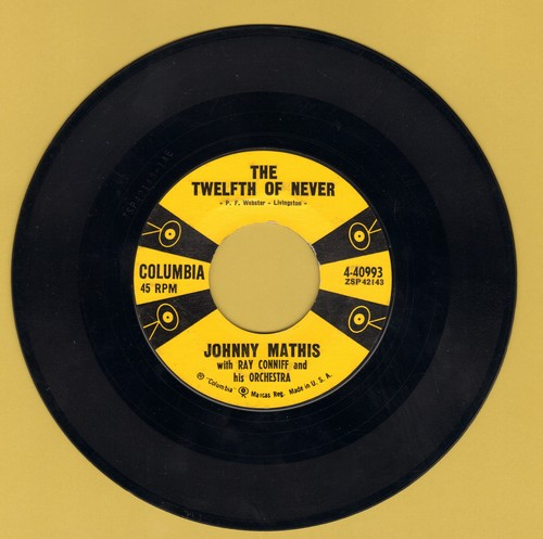 Mathis, Johnny - The Twelfth Of Never/Chances Are  - VG6/ - 45 rpm Records