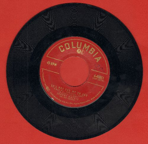 Mathis, Johnny - It's Not For Me To Say/Warm And Tender  - EX8/ - 45 rpm Records
