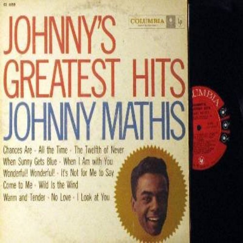 Mathis, Johnny - Johnny's Greatest Hits: Chances Are, The Twelfth Of Never, Wonderful Wonderful, Wild Is The Wind (vinyl MONO LP record, red/black label w/6 eyes first pressing) - EX8/VG7 - LP Records