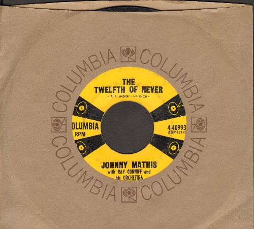 Mathis, Johnny - The Twelfth Of Never/Chances Are (with vintage Columbia company sleeve) - VG7/ - 45 rpm Records