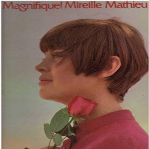 Mathieu, Mireille - Magnifique!: La Derniere Valse (The Last Waltz), Un Monde Avec Toi (The World We Knew), Les Yeux De L'Amour, Chant Olympique (vinyl STEREO LP record, US pressing, sung in French) - M10/EX8 - LP Records