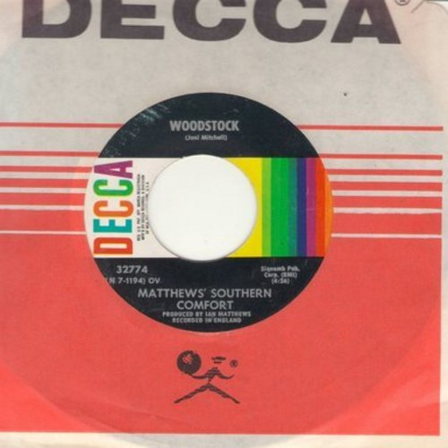 Matthew's Southern Comfort - Woodstock/Ballad Of Obray Ramsey (with Decca company sleeve) - NM9/ - 45 rpm Records