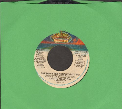 Mayfield, Curtis - She Don't Let Nobody (But Me)/You Get All My Love - EX8/ - 45 rpm Records