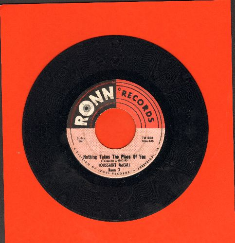 McCall, Toussaint - Nothing Takes The Place Of You (featured in film -Hairspray-)/Shimmy (minor wol) - VG7/ - 45 rpm Records
