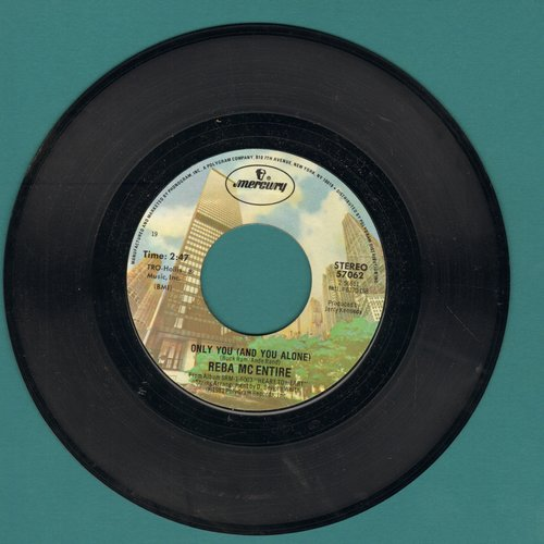McEntire, Reba - Only You (And You Alone) (ENCHANTING updated Country-Version of the Platters Classic)/Love By Love - EX8/ - 45 rpm Records