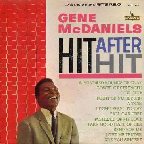 McDaniels, Gene - Hit After Hit: A Hundred Pounds Of Clay, Tower Of Strength, Chip Chip, Love Me Tender, Are You Sincere, I Don't Want To Cry (vinyl STEREO LP record) - EX8/EX8 - LP Records