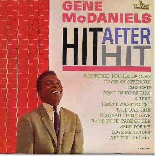 McDaniels, Gene - Hit After Hit: A Hundred Pounds Of Clay, Tower Of Strength, Chip Chip, Love Me Tender, Are You Sincere, I Don't Want To Cry (vinyl MONO LP record, NICE condition!) - EX8/EX8 - LP Records