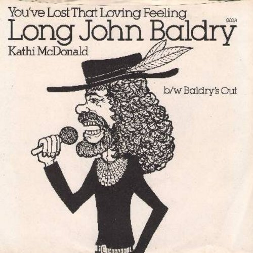 Baldry, Long John & Kathi MacDonald - You've Lost That Lovin' Feelin'/Baldry's Out (with picture sleeve) - M10/NM9 - 45 rpm Records