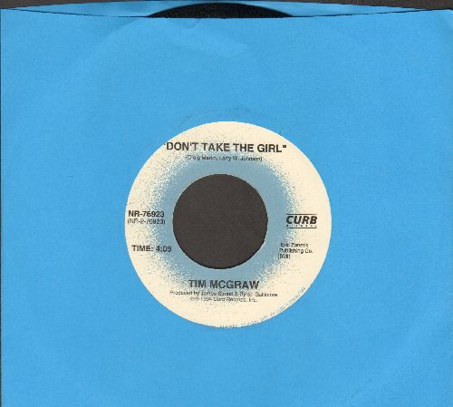 McGraw, Tim - Don't Take The Girl (ULTRA-Sentimental Country Ballad)/Indian Outlaw - NM9/ - 45 rpm Records