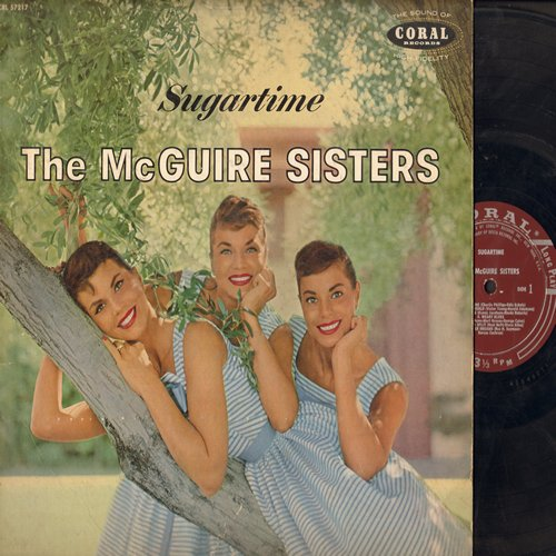 McGuire Sisters - Sugartime: Summer Dreams, Since You Went Away To School, Forgive Me, Kiss Them For Me, Ding Dong (vinyl MONO LP record, burgundy label first issue) - VG7/VG7 - LP Records